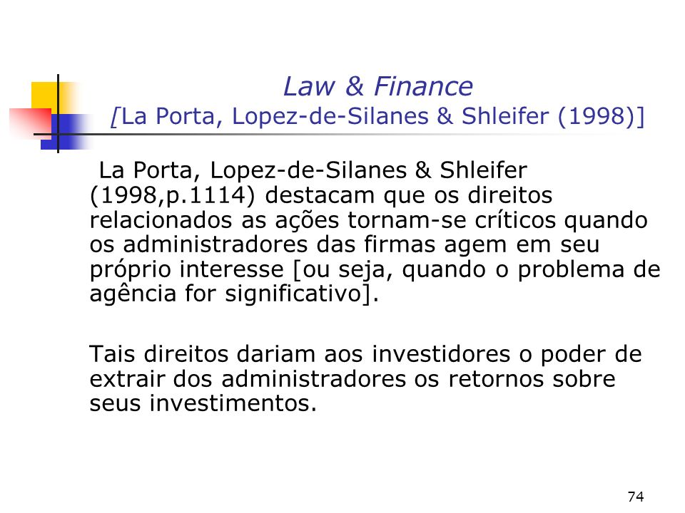 Law & Finance [La Porta, Lopez-de-Silanes & Shleifer (1998)]